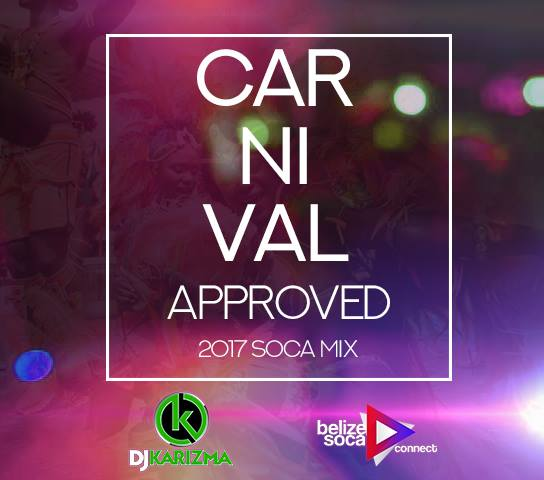 Carnival Approved 2017 Soca Mix