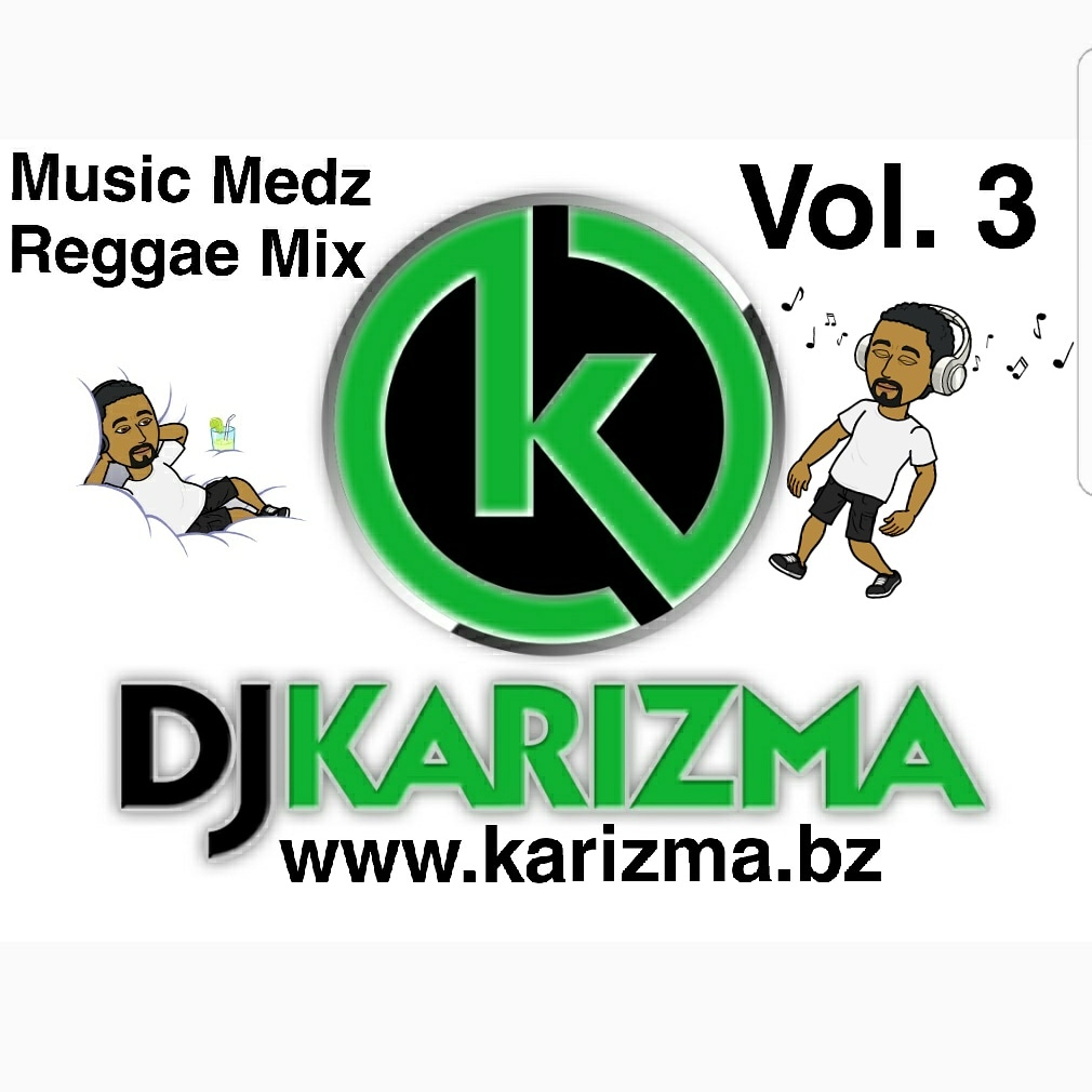 Music Medz Reggae Mix Vol  3 | Karizma