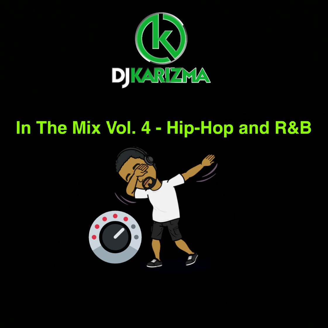 In The Mix Vol  4 - Hip-Hop and R&B - Karizma